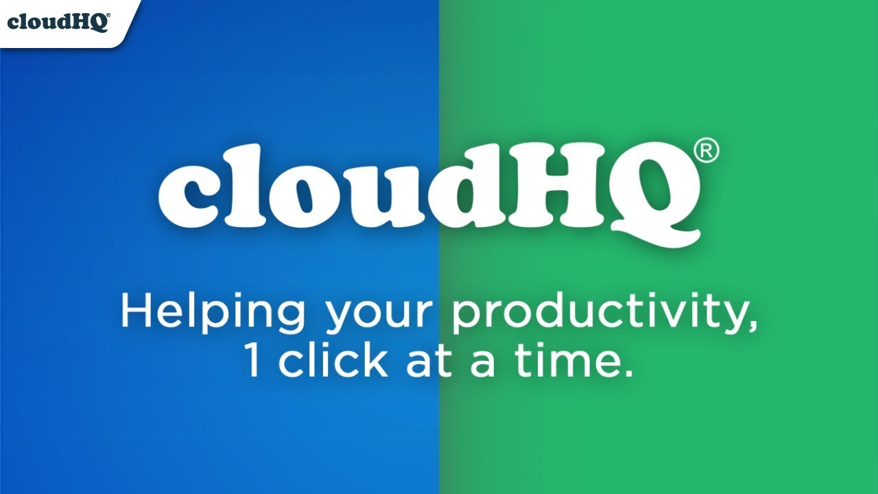 CloudHQ, is a Must to Have!