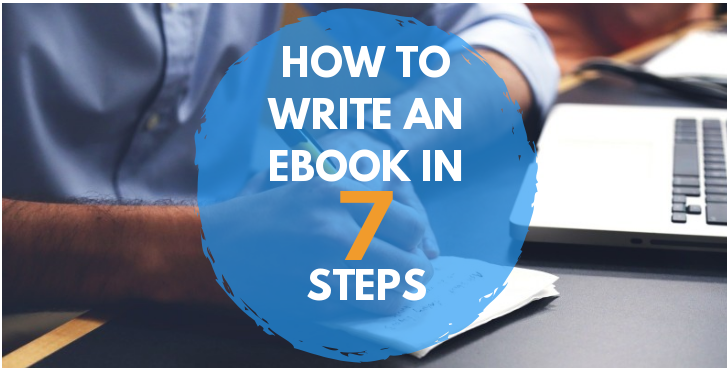 How To Write an eBook in 7 Steps